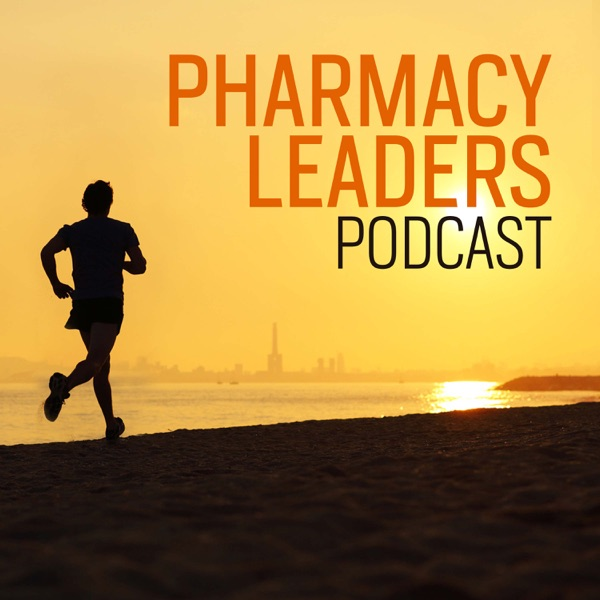 Pharmacy Leaders Podcast