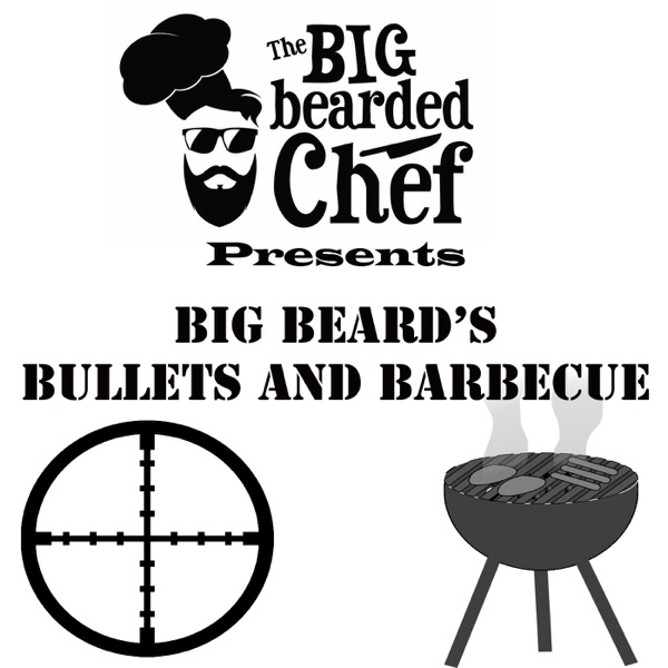 Big Beard's Bullets and Barbecue