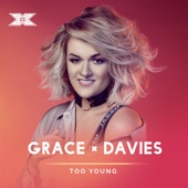 Grace Davies - Too Young (X Factor Recording) artwork