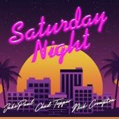 Saturday Night (feat. Chad Tepper & Nick Crompton)