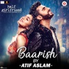 Baarish Reloaded From Half Girlfriend Single