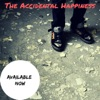 The Accidental Happiness - Out in the Wild