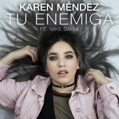 Tu Enemiga (feat. Mike Bahia)