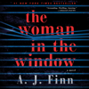 The Woman in the Window: A Novel (Unabridged) - A. J. Finn