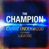 The Champion feat Ludacris - Carrie Underwood mp3