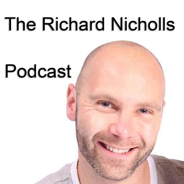 The Richard Nicholls Podcast - Motivate Yourself