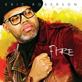 Fire - Eric Roberson