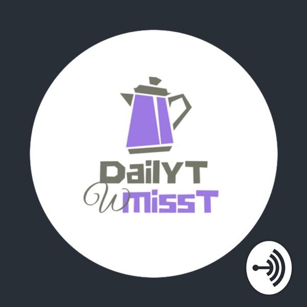 DailyT w MissT