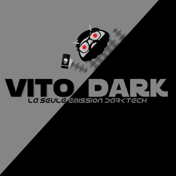 VITO DARK : le live Tech sans filtres