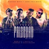 Pura Falsedad (feat. Farruko, J. Quiles, Kevin Roldan, DJ Luian & Mambo Kingz)