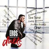 Cosas de la Vida (Can't Stop Thinking of You) - Eros Ramazzotti & Tina Turner