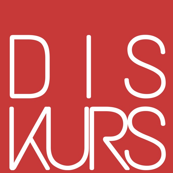 DISKURS podcast