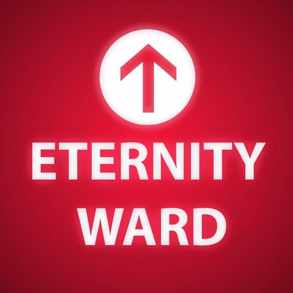 Eternity Ward Podcast