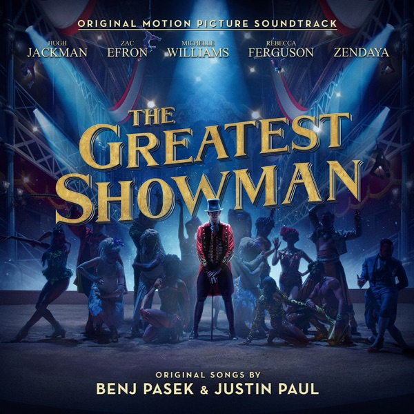 The Greatest Showman Original Motion Picture Soundtrack Various Artists CD cover