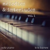 Melodies & Interludes, Vol. 1
