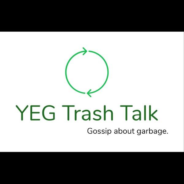 YEG Trash Talk