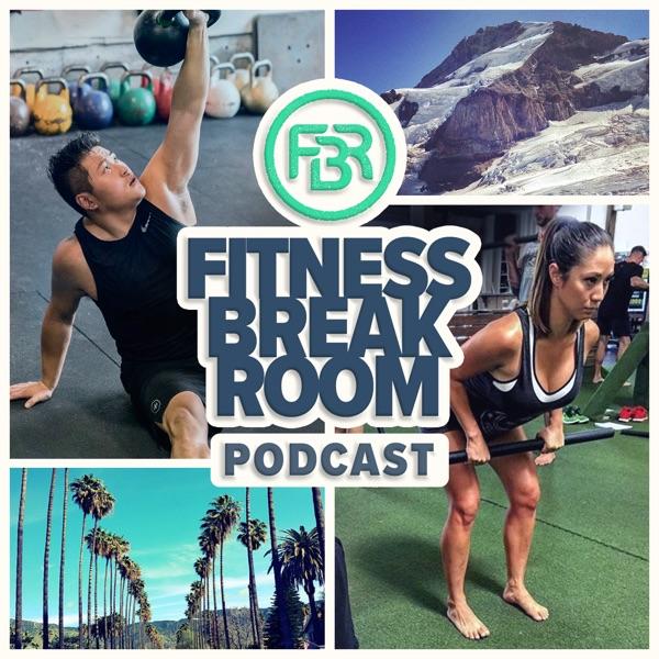 Fitness Break Room Podcast