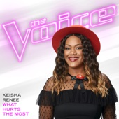 What Hurts the Most (The Voice Performance) - Keisha Renee