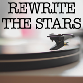 Rewrite the Stars (Originally by Zac Efron and Zendaya) [Instrumental]