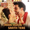 Main Hoon Saath Tere From Shaadi Mein Zaroor Aana- KAG for JAM 8 & Arijit Singh mp3
