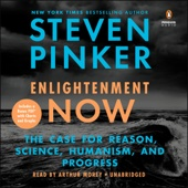 Enlightenment Now: The Case for Reason, Science, Humanism, and Progress (Unabridged) - Steven Pinker Cover Art