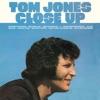 Tom Jones Close Up, Tom Jones