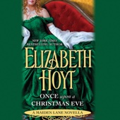 Elizabeth Hoyt - Once Upon a Christmas Eve: A Maiden Lane Novella (Unabridged)  artwork