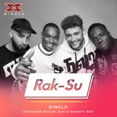 Rak-Su - Dimelo (feat. Wyclef Jean & Naughty Boy) [X Factor Recording] artwork