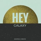 Hey Galaxy