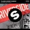 Tujamo & Sidney Samson - Riverside
