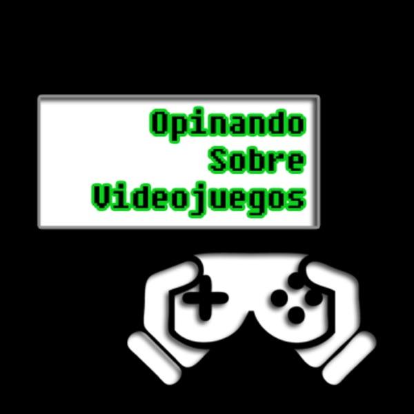 Opinando Sobre Videojuegos