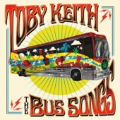 Toby Keith - The Bus Songs  artwork