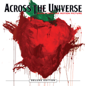 Across the Universe (Deluxe Edition) [Music from the Motion Picture]