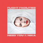 Need You (feat. NÏKA)