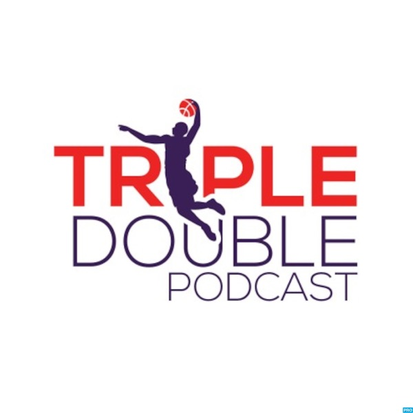 Triple Double - Fantasy Basketball Podcast
