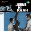 Jeene Ki Raah (Original Motion Picture Soundtrack)
