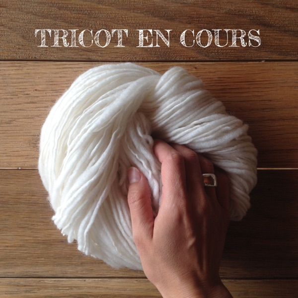 Podcast – Tricot en cours