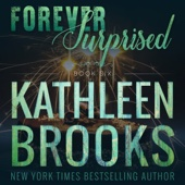 Kathleen Brooks - Forever Surprised: Forever Bluegrass, Book 6 (Unabridged)  artwork