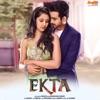 Aaj Se Pehale From Ekta Single