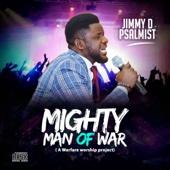 Jimmy D Psalmist - Mighty Man of War artwork