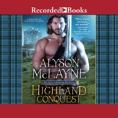 Alyson McLayne - Highland Conquest (Unabridged)  artwork