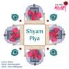 Shyam Piya