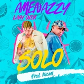 Solo - El Nene La Amenaza & Lary Over