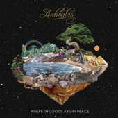Where the Gods Are in Peace - Antibalas