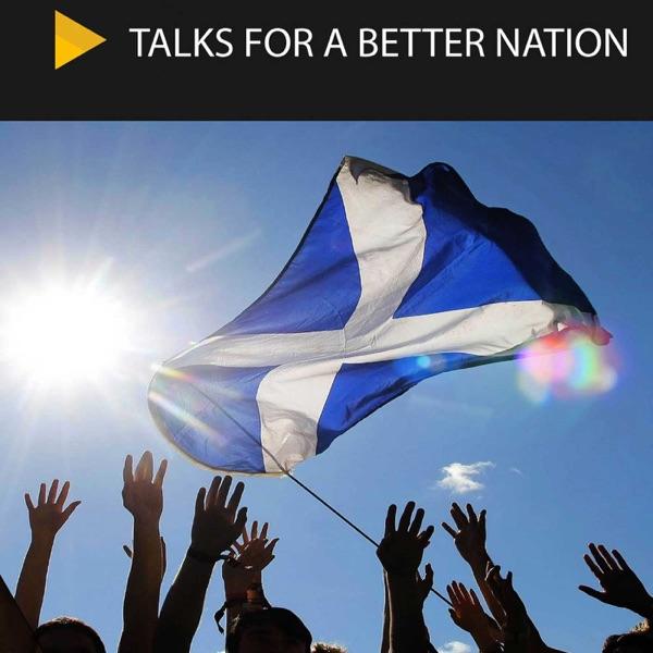 Talks for a Better Scotland