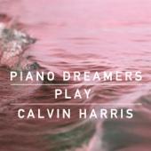 Piano Dreamers Cover Calvin Harris (Instrumental)