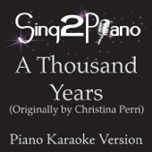 [Download] A Thousand Years (Originally Performed By Christina Perri) [Piano Karaoke Version] MP3