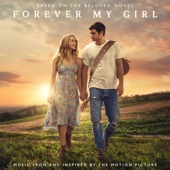 Various Artists - Forever My Girl (Music From and Inspired By the Motion Picture)  artwork