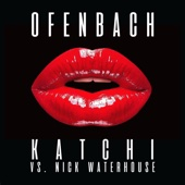 Ofenbach & Nick Waterhouse - Katchi (Ofenbach vs. Nick Waterhouse) Grafik