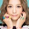 81. LOVE it - 西野 カナ